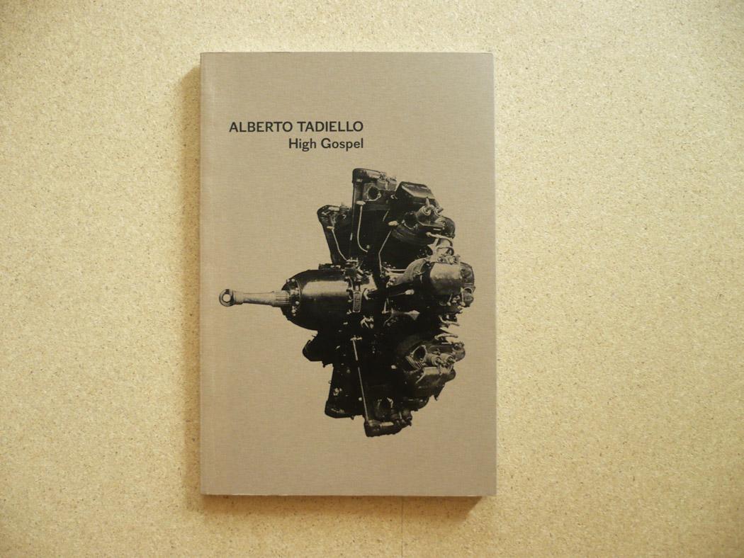 Alberto Tadiello, High gospel